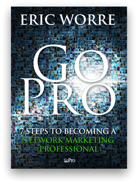 Слика на GO PRO: 7 STEPS TO BECOMING A NETWORK MARKETING PROFESSIONAL